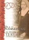 Różaniec ze świętą Teresą od Dzieciątka Jezus praca zbiorowa