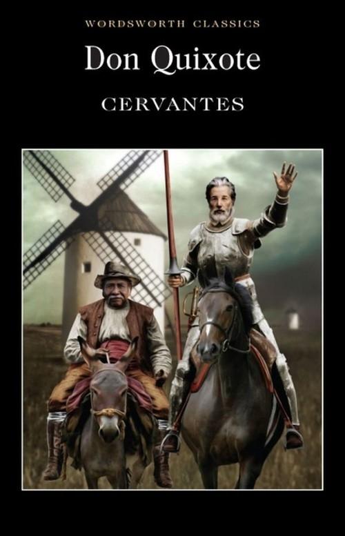 Don Quixote de Cervantes Saavedra Miguel