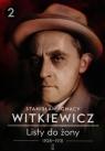 Listy do żony 1928-1931 Tom 2 (Uszkodzona okładka) Witkiewicz Stanisław Ignacy