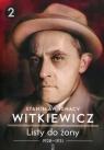 Listy do żony 1928-1931 Tom 2 Witkiewicz Stanisław Ignacy
