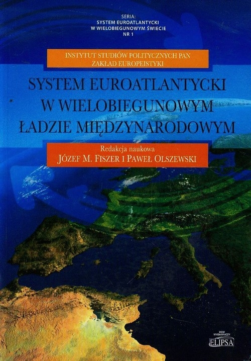 System euroatlantycki w wielobiegunowym ładzie międzynarodowym