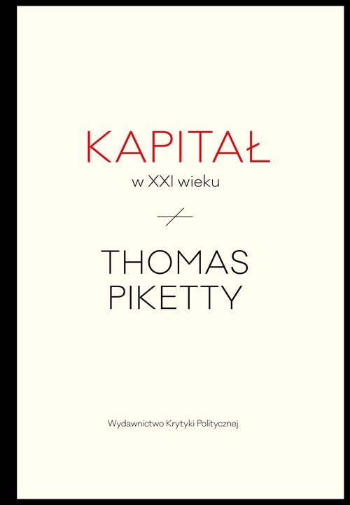 Kapitał w XXI wieku Piketty Thomas