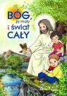 Bóg ja mały i świat cały Nosek Bogusław