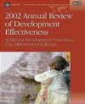 2002 Annual Review of Development Effectiveness World Bank,  World Bank,  World Bank