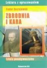 Zbrodnia i kara. Lektura z opracowaniem (zielona seria) Dostojewski Fiodor