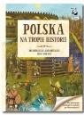 Kapitan Nauka. Polska - Na tropie historii