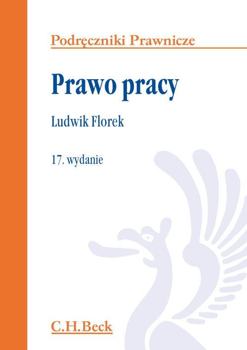 Prawo pracy Florek Ludwik