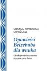 Opowieści Belzebuba dla wnuka.