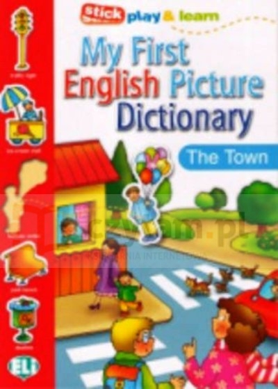 My First English Picture Dictionary - The Town