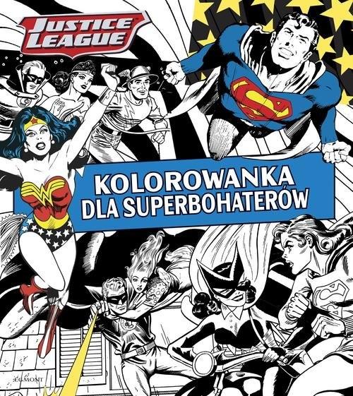 Justice League Kolorowanka dla superbohaterów