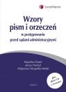 Wzory pism i orzeczeń w postępowaniu przed sądami administracyjnymi  Dauter Bogusław, Drachal Janusz, Niezgódka-Medek Małgorzata