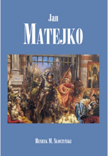 Jan Matejko Słoczyński Henryk M.