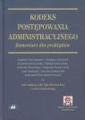 Kodeks postępowania administracyjnego Komentarz dla praktyków (z
