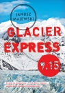 Glacier Express 9.15 Majewski Janusz