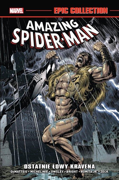 Ostatnie łowy Kravena. Amazing Spider-Man. Epic Collection