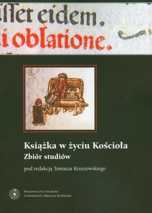 Książka w życiu Kościoła Kruszewski Tomasz