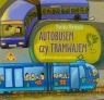Autobusem czy tramwajem