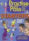 Practise and Pass Starters Pupil's Book Cheryl Pelteret, Viv Lambert