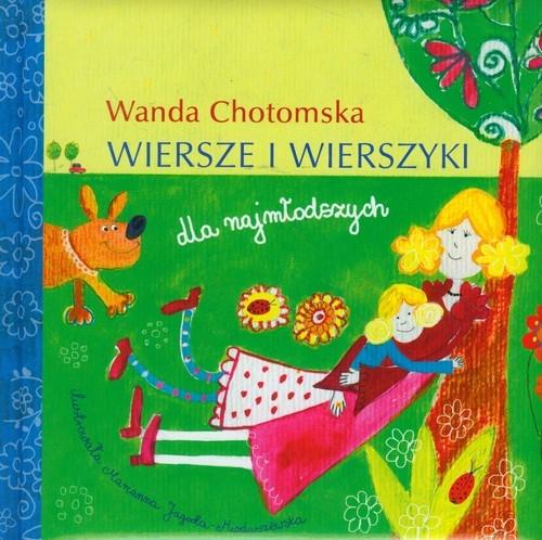 Wiersze I Wierszyki Dla Najmłodszych Chotomska Wanda
