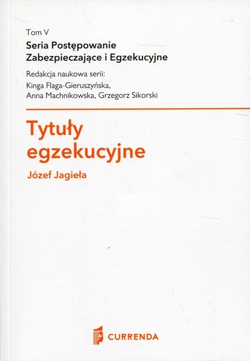 Tytuły egzekucyjne Jagieła Józef