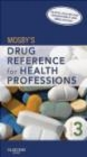 Mosby's Drug Reference for Health Professions Mosby