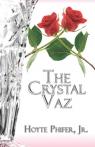 The Crystal Vaz Phifer Jr. Hoyte