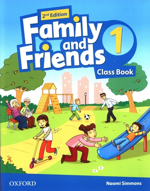 Family and Friends 1 Class Book Simmons Naomi