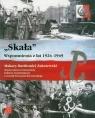 Skała Wspomnienia z lat 1924-1945 Zakrzewski Makary Bartłomiej