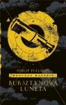 Mroczne materie Tom 3: Bursztynowa luneta Philip Pullman
