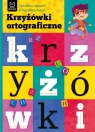 Krzyżówki ortograficzne Ćwiczenia rozmaite ortografią podszyte