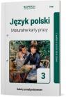 Język polski. Klasa 3. Maturalne karty pracy. Zakres rozszerzony. Linia I. Liceum i technikum