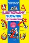 Ilustrowany słownik ortograficzny dla klas 1-4