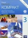 Das ist Deutsch! Kompakt 3 Podręcznik z ćwiczeniami + 2CD Gimnazjum Kamińska Jolanta