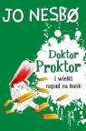 Doktor Proktor i wielki napad na bank Jo Nesbo