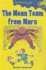 Mean Team from Mars Scoular Anderson, S Anderson