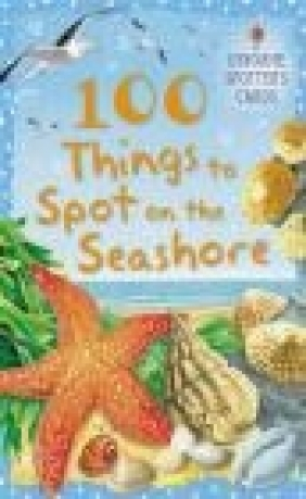 100 Things to Spot on the Seashore Phillip Clarke