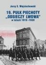 19. Pułk Piechoty Odsieczy Lwowa w latach 1919-1339