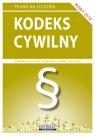 Kodeks cywilny 2016 Stan prawny na dzień 10 października 2016 roku Koniuszek Ewelina