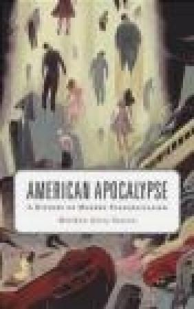 American Apocalypse Matthew Avery Sutton