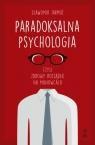 Paradoksalna psychologia czyli zdrowy rozsądek na manowcach