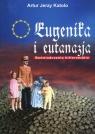 Eugenika i eutanazja