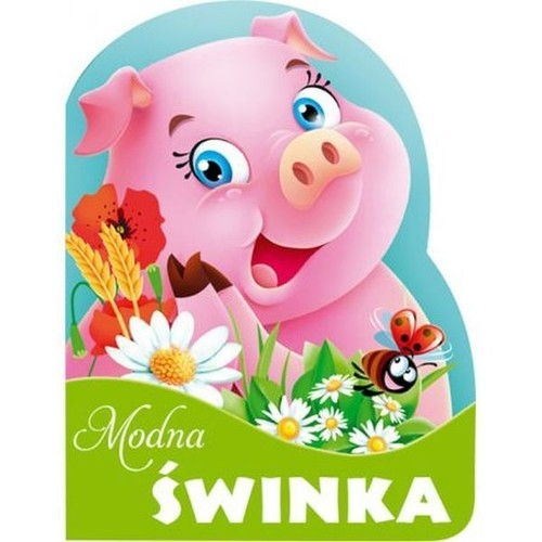 Modna świnka Kozłowska Urszula