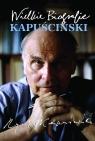 Kapuściński. Wielkie Biografie Król Katarzyna