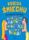 Księga śmiechu Dowcipy dla dorosłych