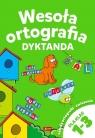Wesoła ortografia Dyktanda 1-3