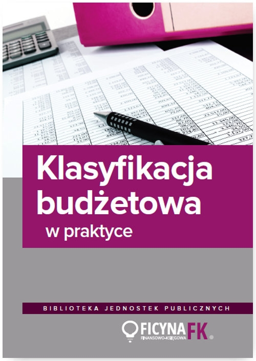Klasyfikacja budżetowa w praktyce Jurga Jarosław