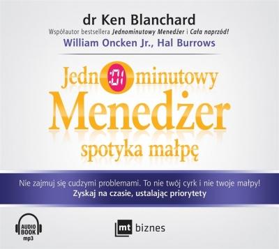 Jednominutowy Menedżer spotyka małpę Audiobook (Audiobook) Ken Blanchard, William Oncken Jr., Hal Burrows, J