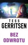 Bez odwrotu Gerritsen Tess