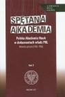 Spętana akademia Tom 2 Polska Akademia Nauk w dokumentach władz PRL. Pleskot Patryk, Rutkowski Tadeusz Paweł