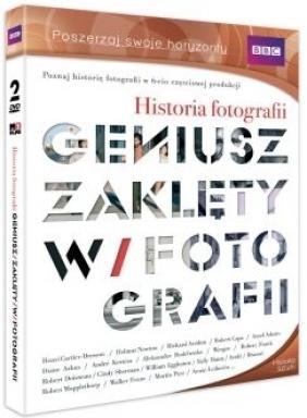 Historia fotografii - Geniusz zaklęty w fotografii